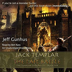 Jack Templar and the Last Battle Audiobook
