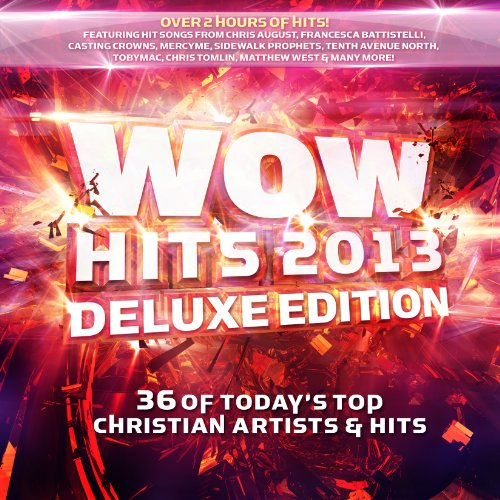 WOW Hits 2013 (Deluxe - Great 2013 Songs