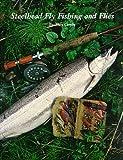 Steelhead Fly Fishing and Flies, Trey Combs, 093660803X