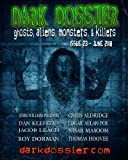 img - for Dark Dossier #23: The Magazine of Ghosts, Aliens, Monsters, & Killers! book / textbook / text book