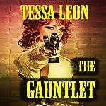 The Gauntlet | Tessa Leon