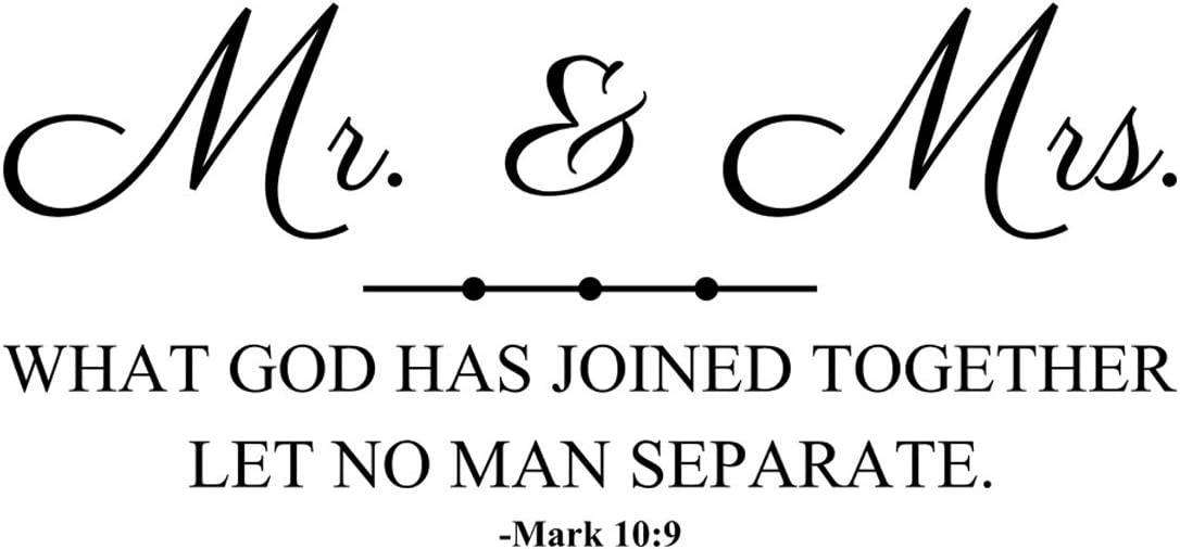 Empresal Wall Decal Quote Mr. and Mrs. What God Has Joined Together Let Mark 10:9