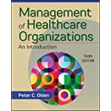 Management of Healthcare Organizations: An Introduction, Third Edition (Gateway to Healthcare Management)