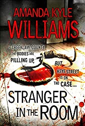 Stranger In The Room (Keye Street 2) (English Edition)