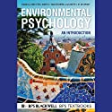 Environmental Psychology: An Introduction Audiobook by Linda Steg, Agnes E. Van Den Berg Narrated by R.C. Bray