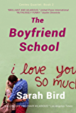 The Boyfriend School (Sarah Bird's Texas Quartet Book 2)
