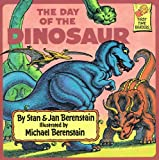 Berenstain Bears and the Day of the Dinosaur, Stan Berenstain and Jan Berenstain, 0394991303