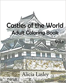 Castles of the World : Adult Coloring Book Vol.3: Castle Sketches ...