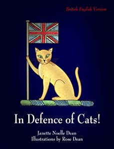 In Defence of Cats!: British English Version