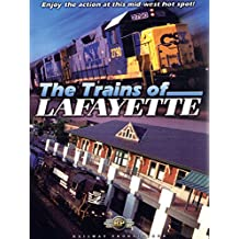 The Trains of Lafayette