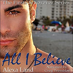 All I Believe Audiobook