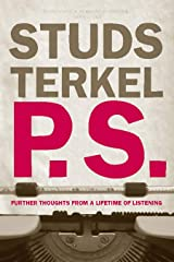 P.S.: Further Thoughts from a Lifetime of Listening Kindle Edition