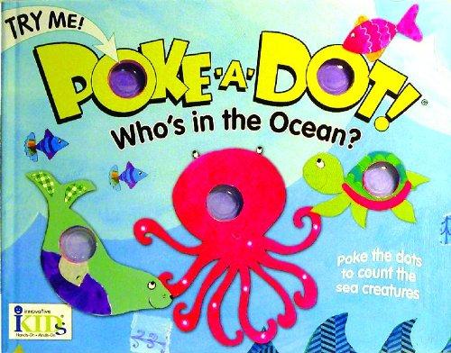 Poke-A-Dot!: Who's in the Ocean?