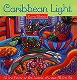 Caribbean Light, Donna Shields, 0385487142