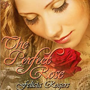 The Perfect Rose Audiobook
