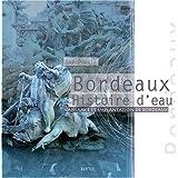 Bordeaux histoire d'eau
