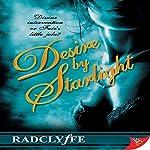 Desire by Starlight   Radclyffe