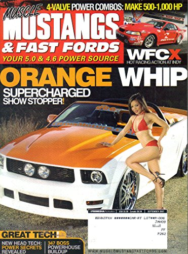 Muscle Mustangs & Fast Fords: Your 5.0 & 4.6 Power Source {Volume 20, Number 9, September 2007}