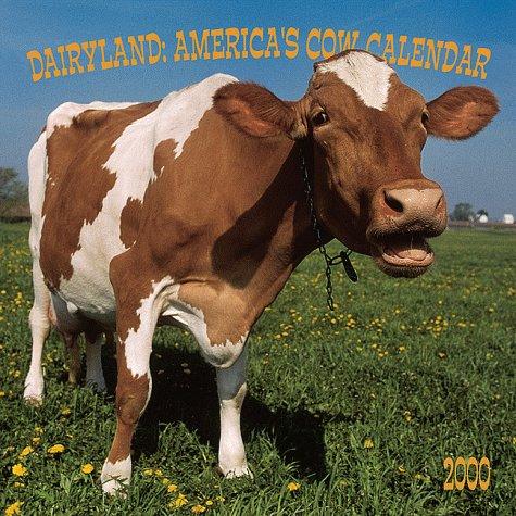 America 2000 Calendar - Dairyland, America's Cow 2000 Calendar