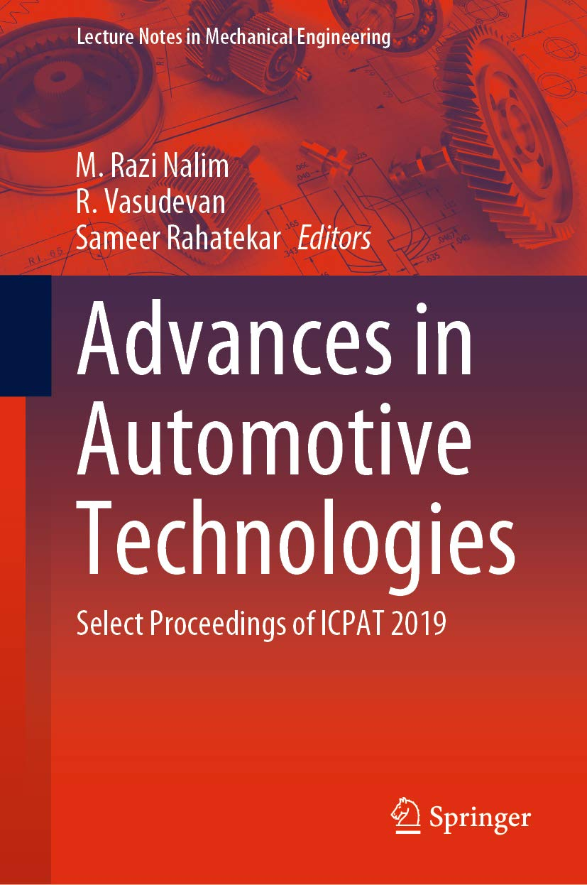 Advances in Automotive Technologies: Select Proceedings of ICPAT 2019 (Lecture Notes in Mechanical Engineering)