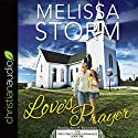 Love's Prayer Audiobook by Melissa Storm Narrated by Ann M. Richardson