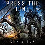 Press the Line: Ganog Wars Book 3 | Chris Fox