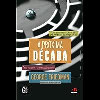 A próxima década (Portuguese Edition)