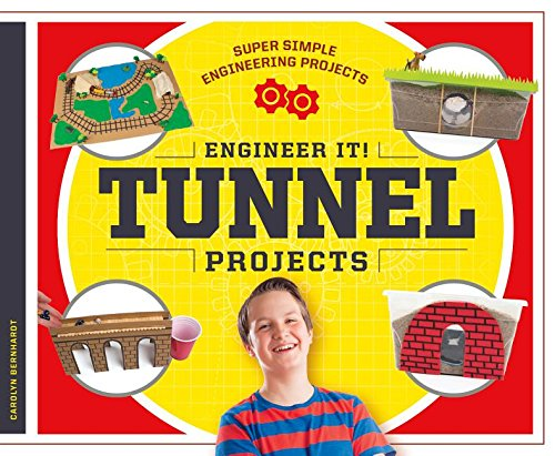 Engineer It! Tunnel Projects (Super Simple Engineering Projects) pdf