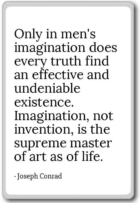 Sólo en la imaginación de los hombres no cada verdad Fi ...