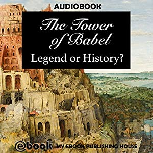 The Tower of Babel Audiobook