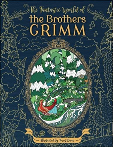 The Fantastic World of the Brothers Grimm