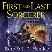 First and Last Sorcerer | Barb Hendee, J. C. Hendee