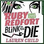 Blink and You Die: Ruby Redfort, Book 6 | Lauren Child