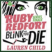 Blink and You Die: Ruby Redfort, Book 6 | Lauren Child