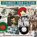 Stranger Than Fiction: Rockabilly Rul...