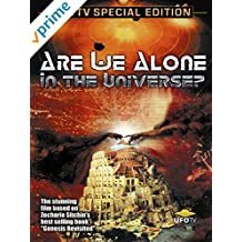 Are We Alone - In The Universe?