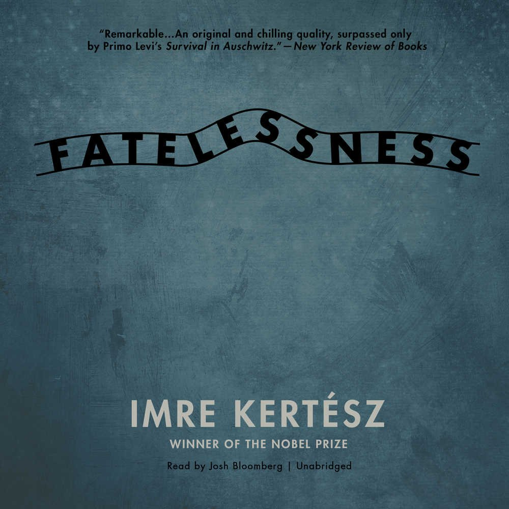 Download Fatelessness: Library Edition PDF