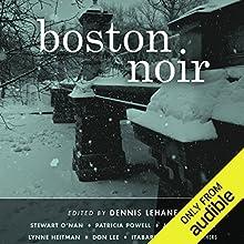 Boston Noir Audiobook by Dennis Lehane (editor) Narrated by Karen White, Scott Aiello, Stephen Hoye, Jason Culp, Jeri Silverman, Suzanne Toren, Marc Vietor, Scott Brick