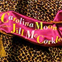 Carolina Moon Audiobook by Jill McCorkle Narrated by Margaret Daly