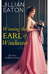 Winning the Earl of Winchester (Secret Wallflower Society Book 1) Kindle Edition