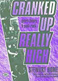 Cranked up Really High, Home, Stewart, 1899598014