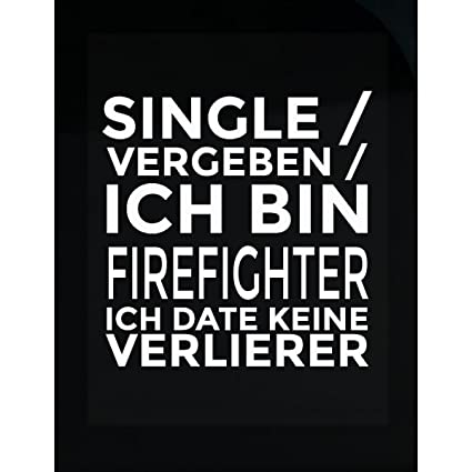 Single firefighter dating