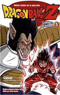 Dragon Ball Z - Cycle 1, tome 5 par Toriyama