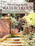 Working with Watercolour, Jackie Barrass and Bolton, 0855329564
