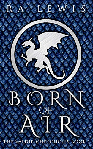 born of air by RA Lewis