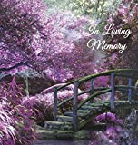 """In Loving Memory"" Funeral Guest Book, Memorial Guest Book, Condolence Book, Remembrance Book for Funerals or Wake, Memorial Service Guest Book: A ... the family. HARD COVER with a gloss finish"