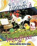 Jugando a Imaginar, Denisse Gabriela Dávila Zúñiga, 1617643033