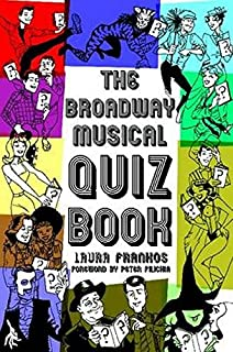 The secret life of the american musical how broadway shows are the broadway musical quiz book fandeluxe Images