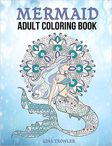 Amazon Com Mermaid Adult Coloring Book Fantasy Mermaid Coloring