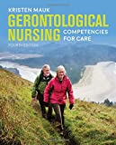 img - for Gerontological Nursing Competencies for Care book / textbook / text book